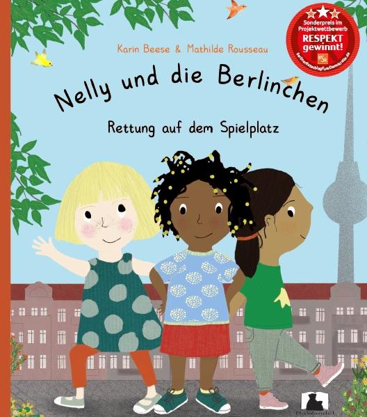 Nelly und die Berlinchen: Rettung auf dem Spielplatz,  Buch zumt Thema Diversität